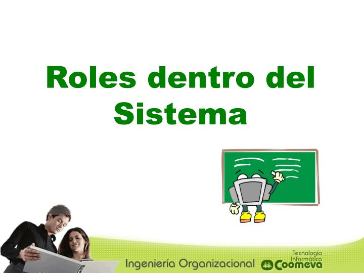 Roles dentro del Sistema