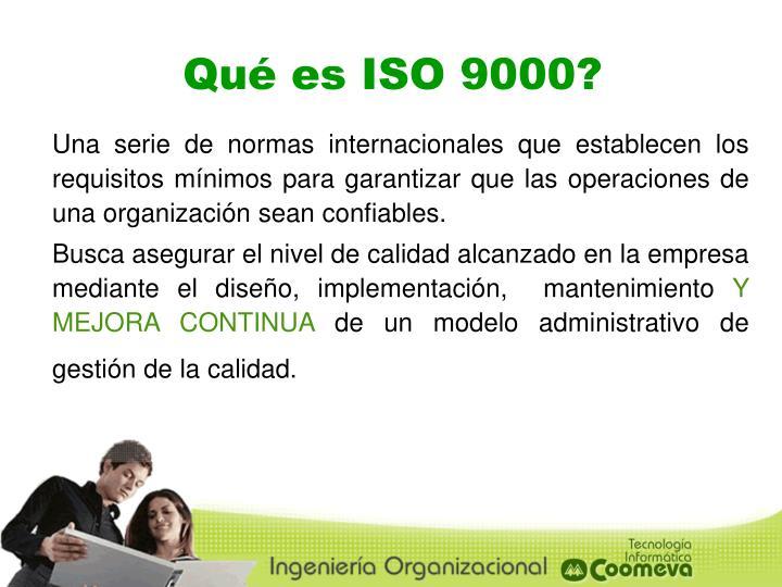 Qué es ISO 9000?