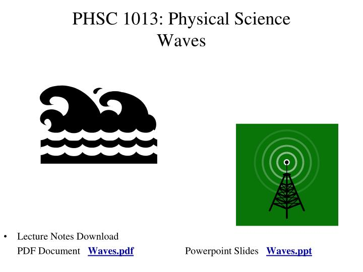 Phsc 1013 physical science waves