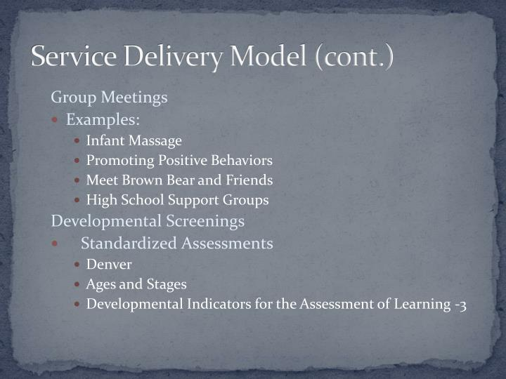 Service Delivery Model (cont.)