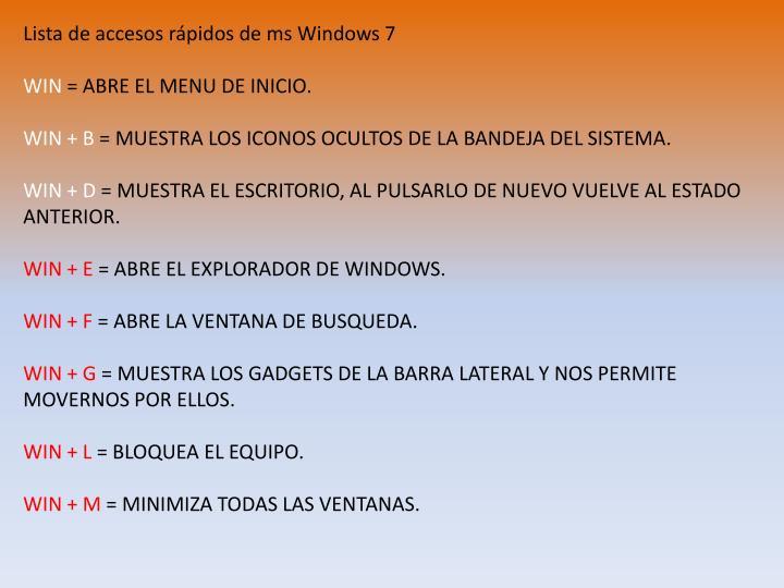 Lista de accesos rápidos de ms Windows 7