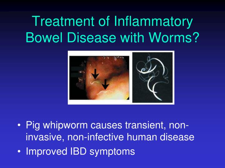 Treatment of Inflammatory Bowel Disease with Worms?