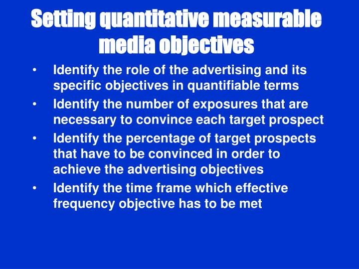 Setting quantitative measurable media objectives