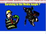 surviving in the media jungle3