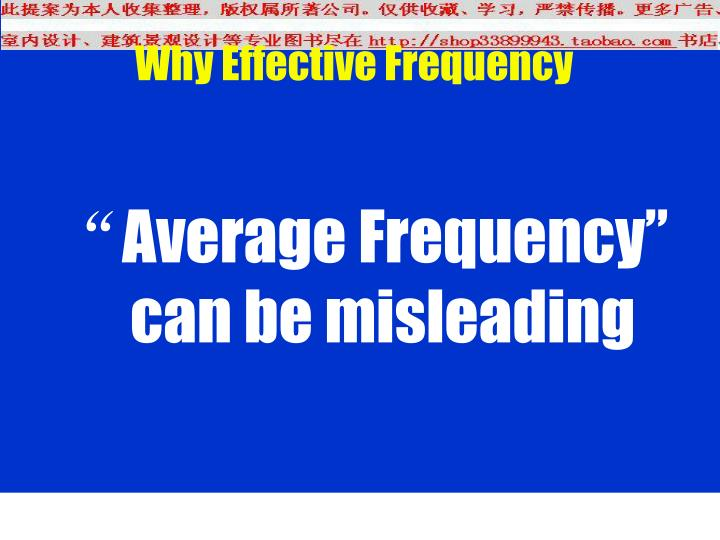 Why Effective Frequency