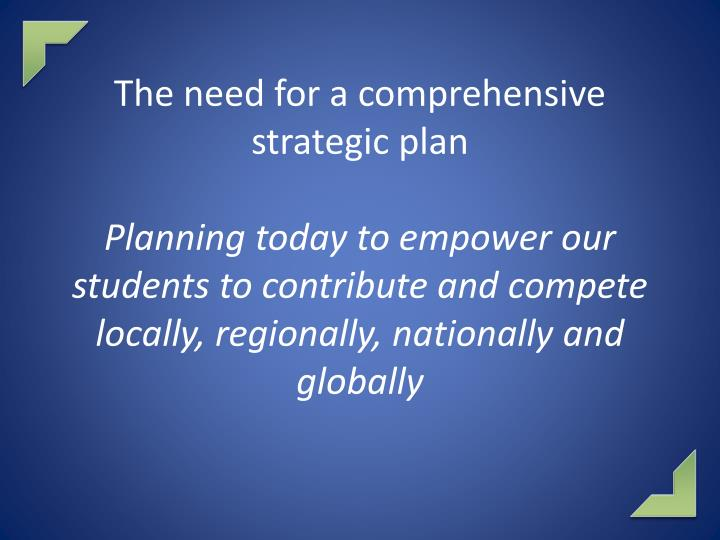 The need for a comprehensive
