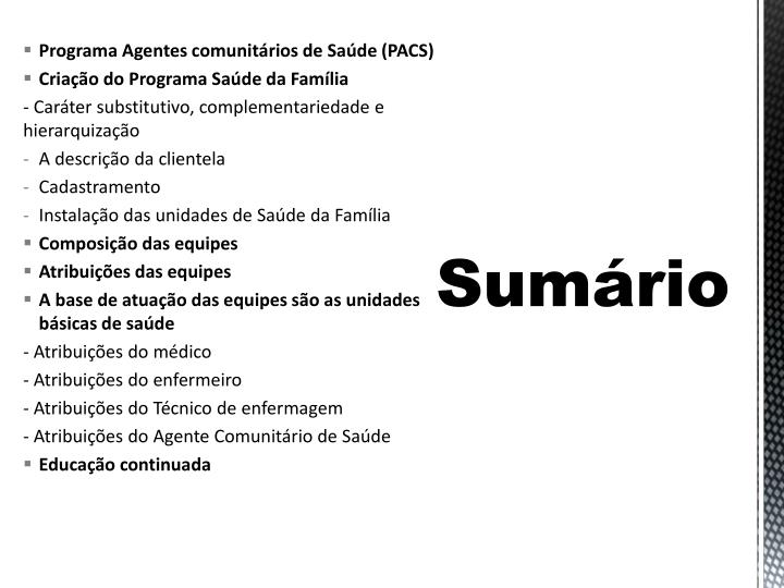 Programa Agentes comunitrios de Sade (PACS)