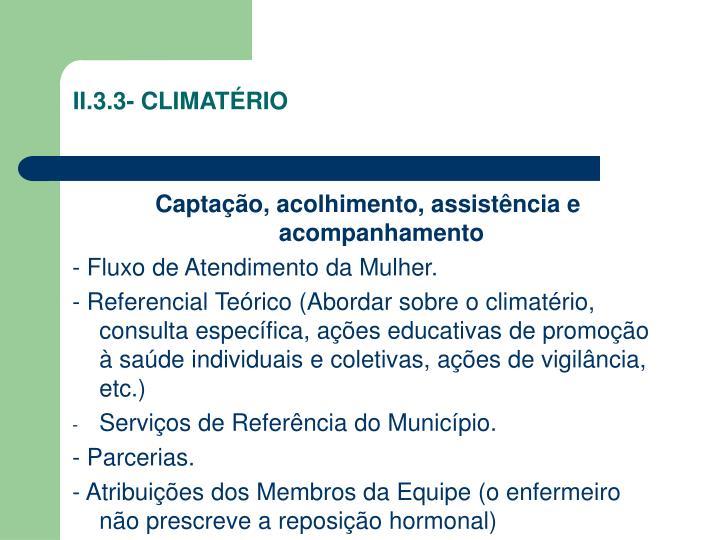 II.3.3- CLIMATÉRIO