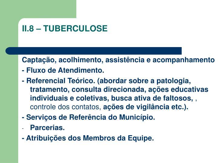 II.8 – TUBERCULOSE