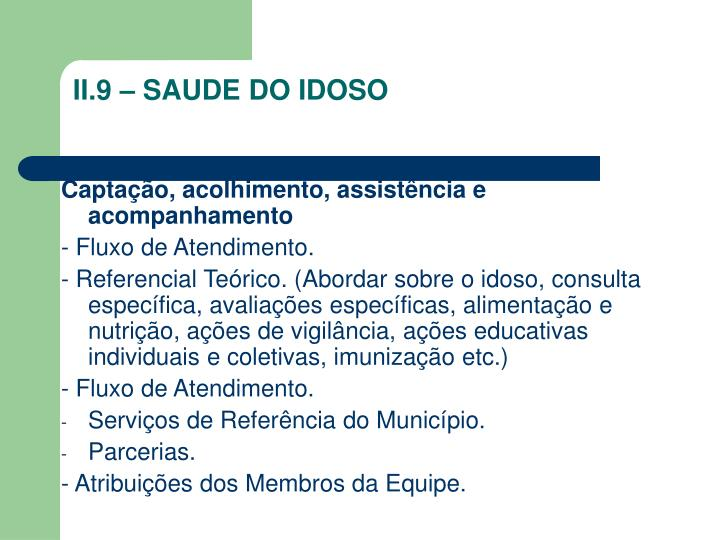 II.9 – SAUDE DO IDOSO