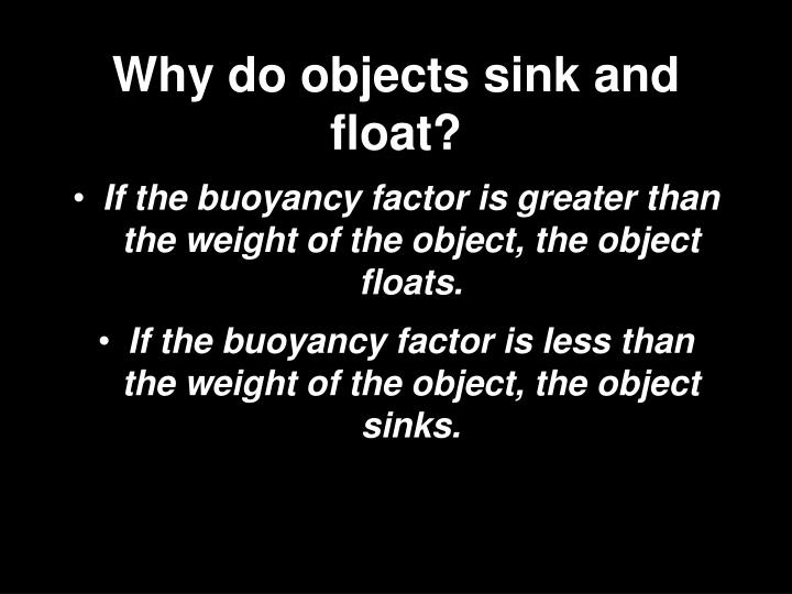 Why do objects sink and float?