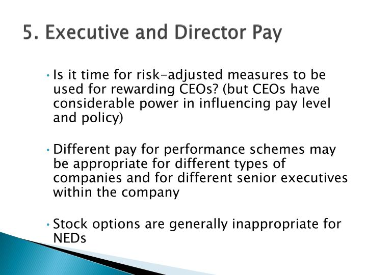 5. Executive and Director Pay