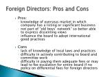 foreign directors pros and cons