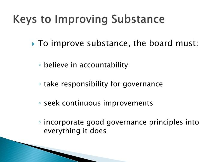Keys to Improving Substance