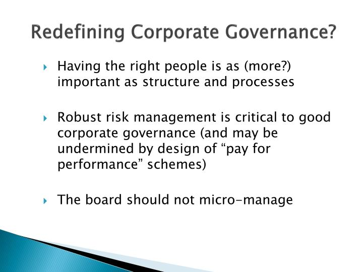 Redefining Corporate Governance?