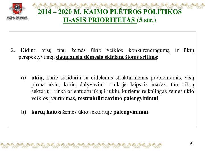 2014 – 2020 M. KAIMO PLĖTROS POLITIKOS