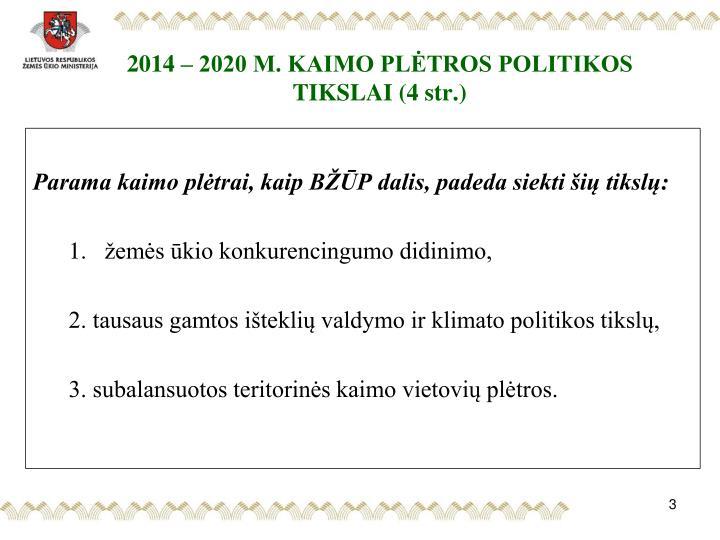 2014 – 2020 M. KAIMO PLĖTROS POLITIKOS TIKSLAI (4 str.)