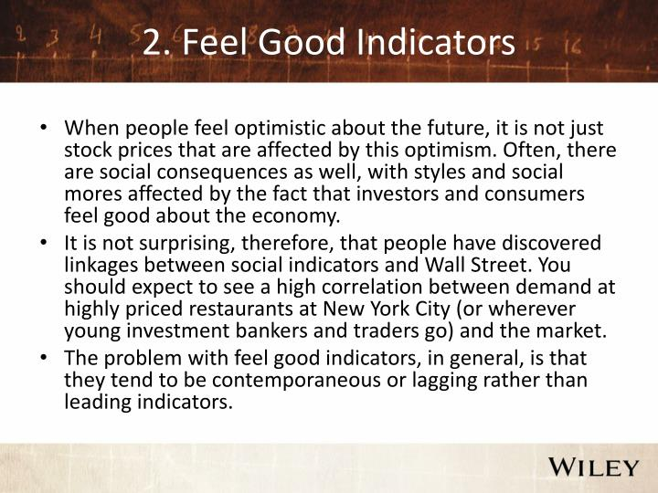 2. Feel Good Indicators
