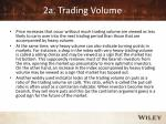 2a trading volume