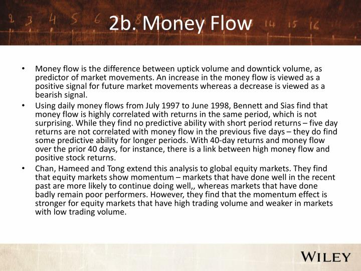 2b. Money Flow