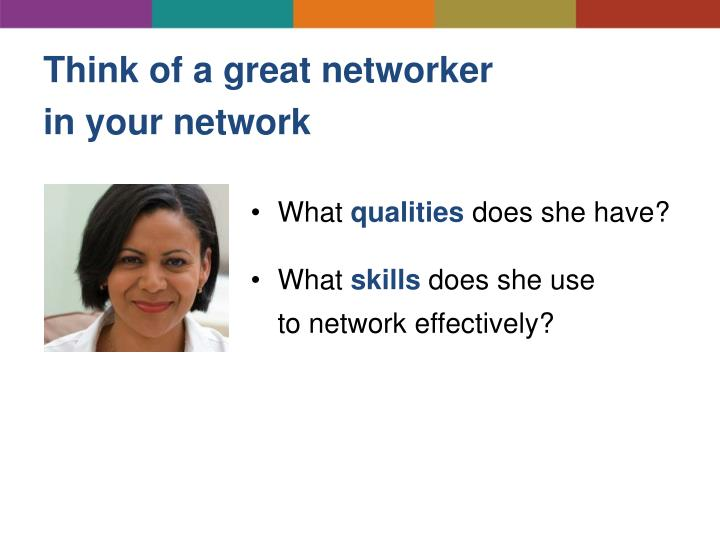 Think of a great networker