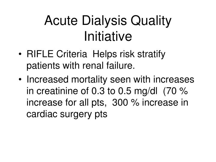 Acute Dialysis Quality Initiative