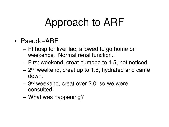 Approach to ARF
