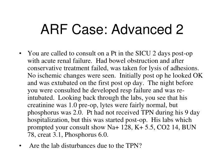 ARF Case: Advanced 2