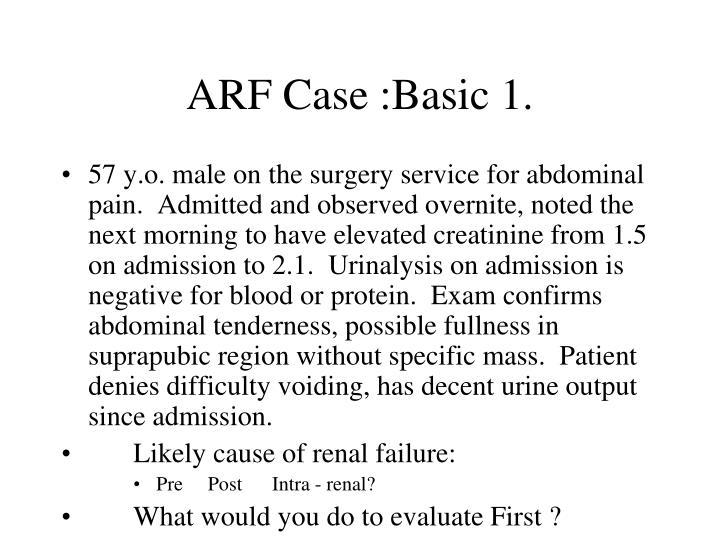 ARF Case :Basic 1.