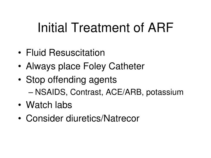 Initial Treatment of ARF