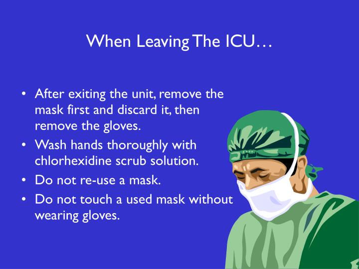 When Leaving The ICU…