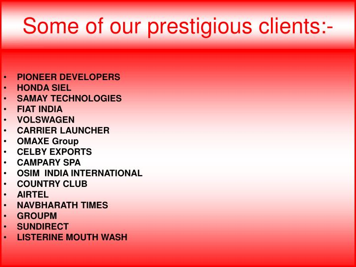 Some of our prestigious clients:-