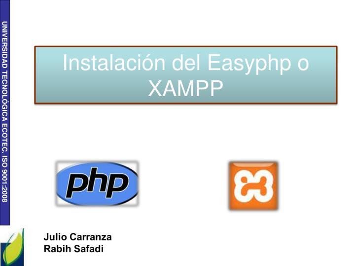 Instalación del Easyphp o XAMPP