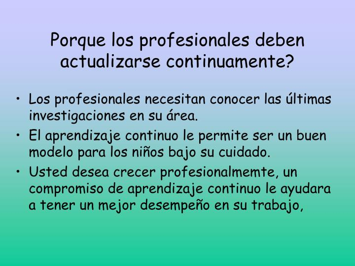 Porque los profesionales deben actualizarse continuamente?
