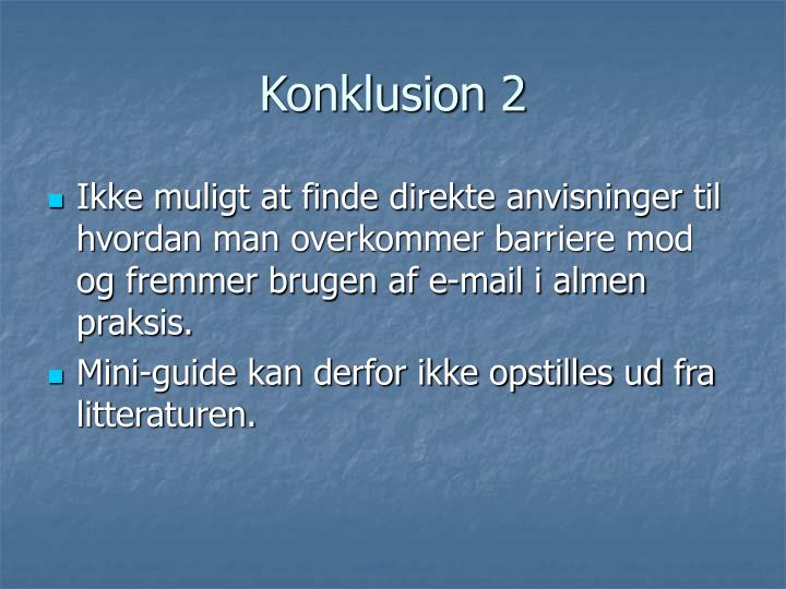 Konklusion 2