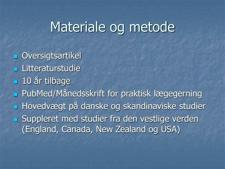 Materiale og metode