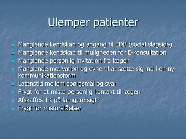 Ulemper patienter