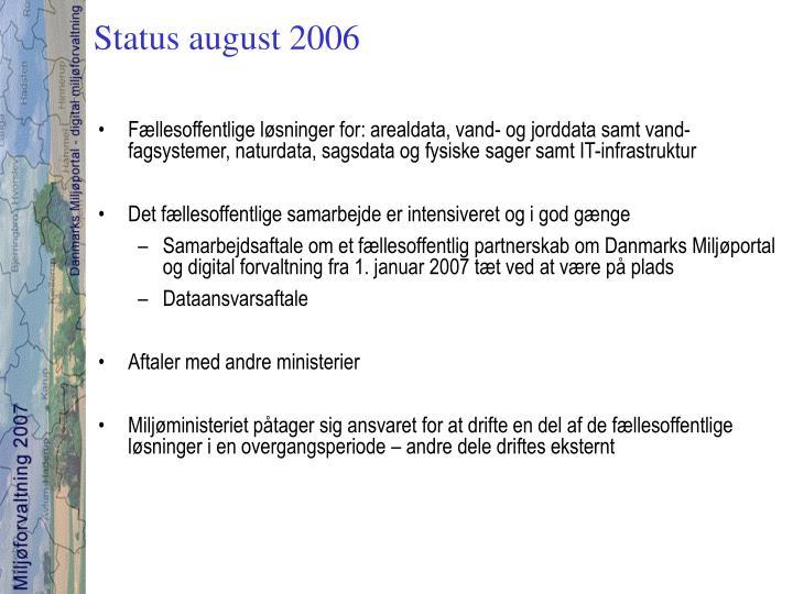 Status august 2006