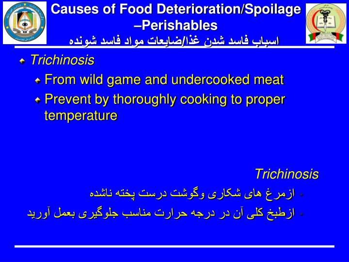 Causes of Food Deterioration/Spoilage –Perishables