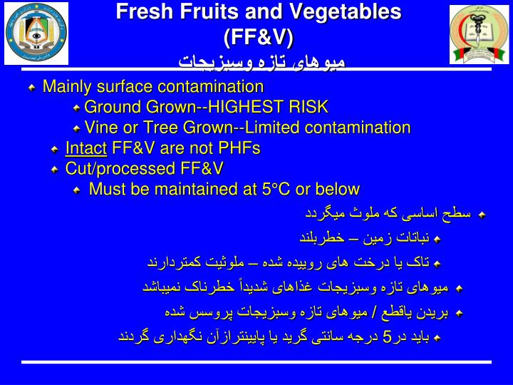 Fresh Fruits and Vegetables (FF&V)