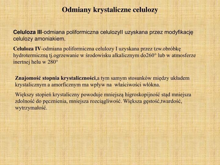 Odmiany krystaliczne celulozy