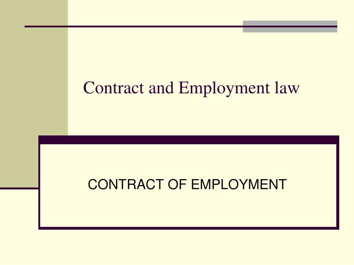 Contract and employment law