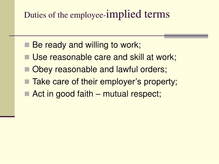 Duties of the employee-