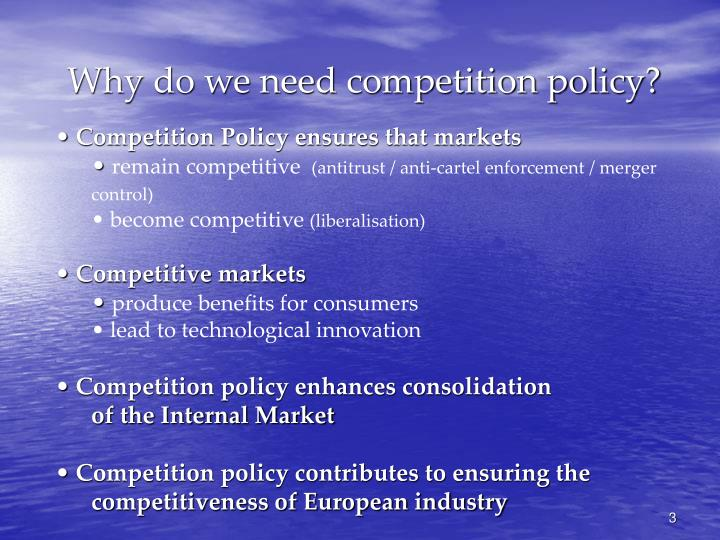Why do we need competition policy?