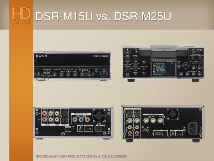 DSR-M15U vs. DSR-M25U