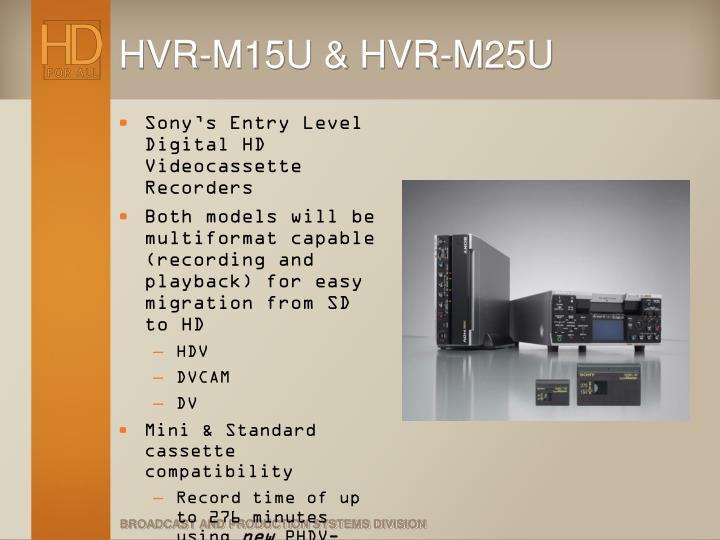 HVR-M15U & HVR-M25U