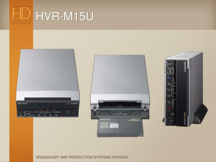 HVR-M15U