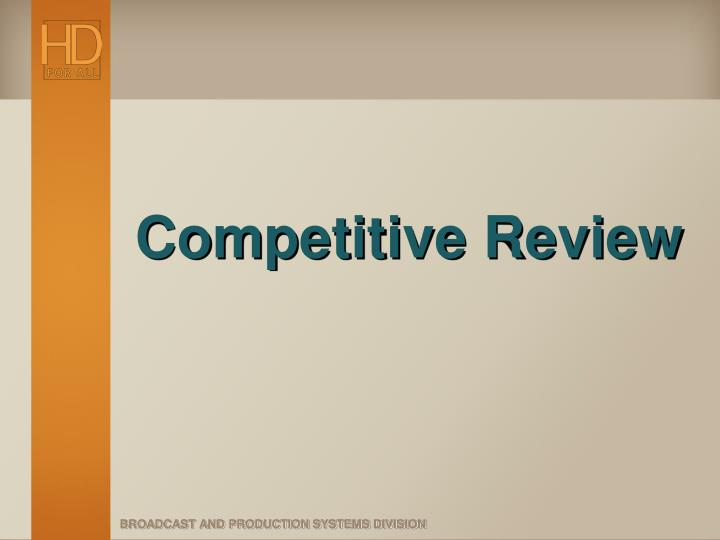 Competitive Review