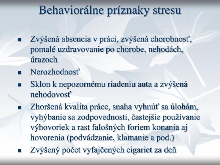 Behaviorálne príznaky stresu