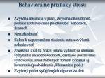 behavior lne pr znaky stresu